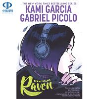 英文原版 Teen Titans: Raven 少年泰坦:乌鸦 Kami Garcia 卡米・加西亚 纽约时报畅销书 英