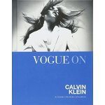 【预订】Vogue on Calvin Klein 9781849499705