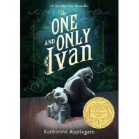 【现货】英文原版 独一无二的伊万The One and Only Ivan 纽伯瑞金奖 纽约时报畅销书 青少读物 假期