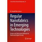 【预订】Regular Nanofabrics in Emerging Technologies 9789400735