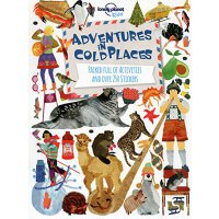 Lonely Planet Kids: Adventures in Cold Places 孤独星球儿童版・在寒冷的地方冒险:活动及贴纸书