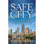 【预订】Safe City: From Law Enforcement to Neighborhood Watches