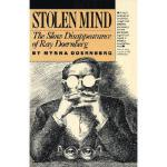 【预订】Stolen Mind: The Slow Disappearance of Ray Doernberg