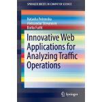 【预订】Innovative Web Applications for Analyzing Traffic Opera
