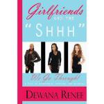 【预订】Girlfriends and the Shhh We Go Through!