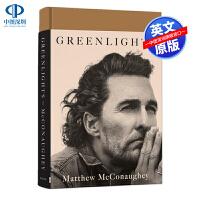 英文原版 马修・麦康纳自传回忆录 绿灯 精装 Matthew McConaughey: Greenlights 星际穿越