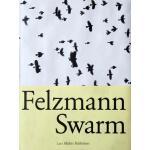 【预订】Lukas Felzmann: Swarm 9783037782415