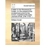 【预订】A Letter to the Reverend Dr. Codex, on the Subject of H