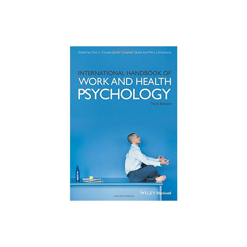 【预订】International Handbook of Work and Health Psychology 3E 9781119057000 美国库房发货,通常付款后3-5周到货!