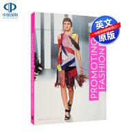 英文原版 Promoting Fashion 推广时尚艺术书 服装品牌 时尚商业营销策略案例研究 领先专业人士采访见解