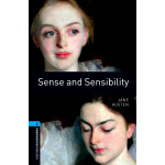 Oxford Bookworms Library: Level 5: Sense and Sensibility 牛津