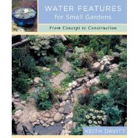 【预订】Water Features for Small Gardens: From Concept to Const