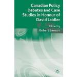 【预订】Canadian Policy Debates and Case Studies in Honour of D