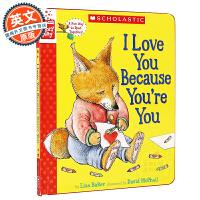 I Love You Because You're You 英文原版童书 绘本纸板书 我爱你因为你就是你 亲子类读物
