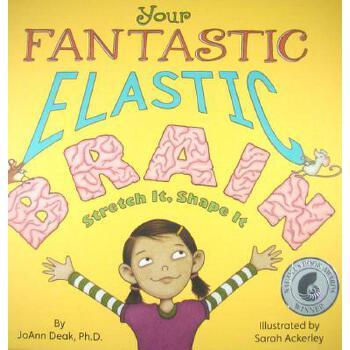 【预订】Your Fantastic Elastic Brain Stretch It, Shape It 预订商品,需要1-3个月发货,非质量问题不接受退换货。
