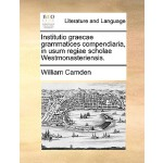 【预订】Institutio Graecae Grammatices Compendiaria, in Usum Re