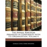 【预订】The Animal Kingdom Arranged in Conformity with Its Orga