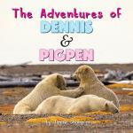 【预订】The Adventures of Dennis & Pigpen