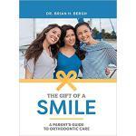 【预订】The Gift of a Smile: A Parent's Guide to Orthodontic Ca