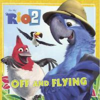 【�A�】Rio 2: Off and Flying 9780606353458