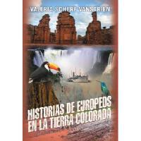 【预订】Historias de Europeos En La Tierra Colorada978145