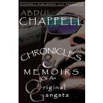 【预订】Chronicles & Memoirs of an Original Gangsta: Chronicles