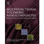 【预订】Multifunctional Polymeric Nanocomposites Based on Cellu