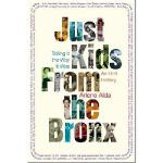 Just Kids from the Bronx: Telling It the Way It Was: An Ora