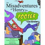 【预订】The Misadventures of Henry the Pooter: Clean Your Room!