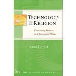 【预订】Technology and Religion: Remaining Human in a Co-Create