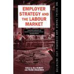 【预订】Employer Strategy and the Labour Market