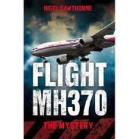 【预订】Flight MH370: The Mystery