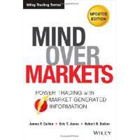 【预订】Mind Over Markets: Power Trading with Market Generated I