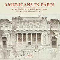 【预订】Americans in Paris: Foundations of America's Architectur