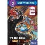 Step into Reading 3: Big Hero 6: The Big Battle ISBN:978073