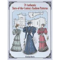 【预订】59 Authentic Turn-of-the-Century Fashion Patterns
