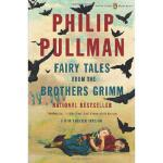 【预订】Fairy Tales from the Brothers Grimm: A New English Vers
