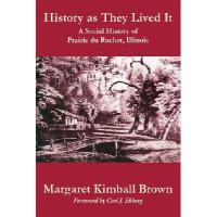 【预订】History as They Lived It: A Social History of Prairie Du