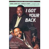 I GOT YOUR BACK(ISBN=9780767927604) 英文原版