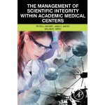 【预订】The Management of Scientific Integrity within Academic