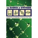【预订】The Science of Synthesis: Exploring the Social Implicat