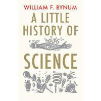 A Little History of Science 英文原版科学小史