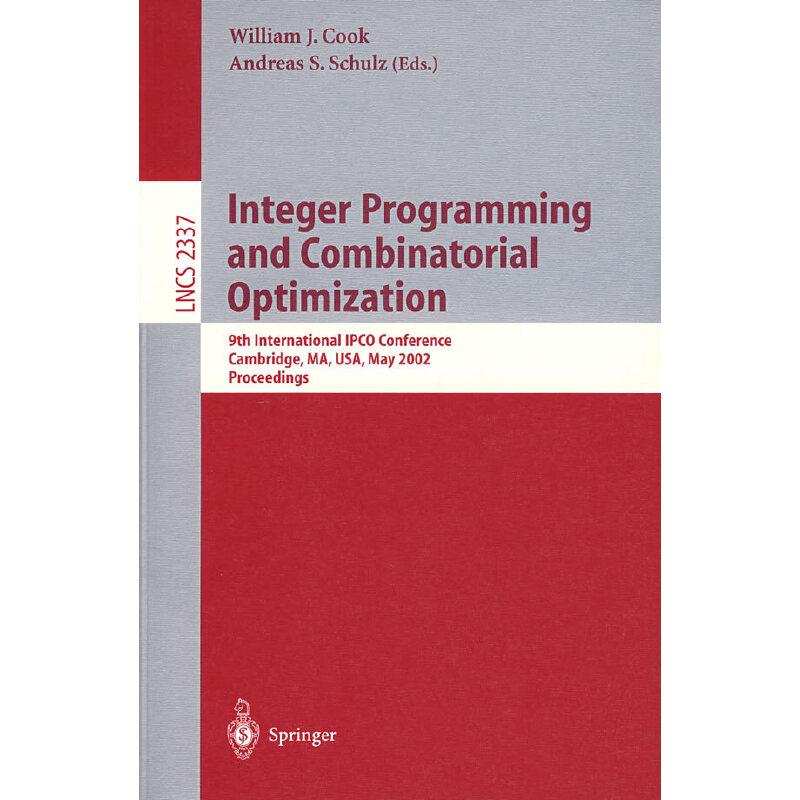 整数编程与组合优化/Integer programming and combinatorial optimization