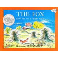 The Fox Went Out on a Chilly Night (1962 Caldecott Honor Book) 《狐狸夜游记》(1966年 凯迪克银奖) ISBN 9780440408291
