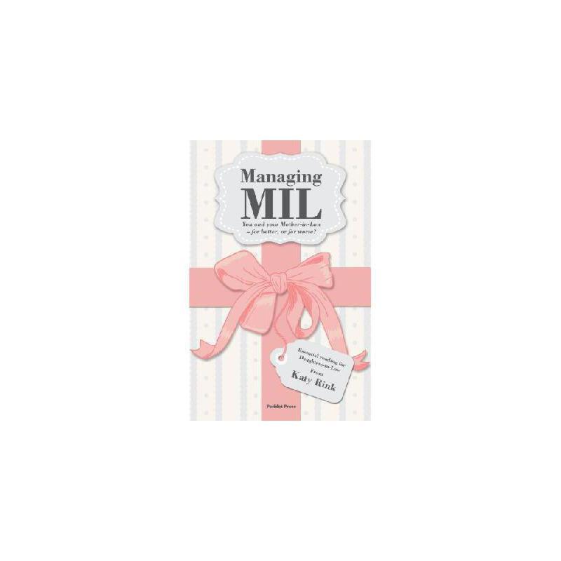 【预订】Managing Mil: You and Your Mother-In-Law - For Better, or for Worse? 美国库房发货,通常付款后3-5周到货!