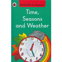 English for Beginners:Time, Seasons and Weather 时间、季节和天气ISB