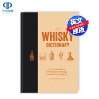 现货 威士忌字典 英文原版 The Whisky Dictionary 关于威士忌的A到Z百科知识 威士忌工具书 杜松子