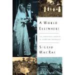 【预订】A World Elsewhere: An American Woman in Wartime Germany
