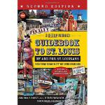 【预订】Finally! a Locally Produced Guidebook to St. Louis by a