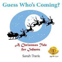 【预订】Guess Who's Coming? a Christmas Tale for Infants